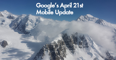 How to prepare for Google's Mobile Update April 21st