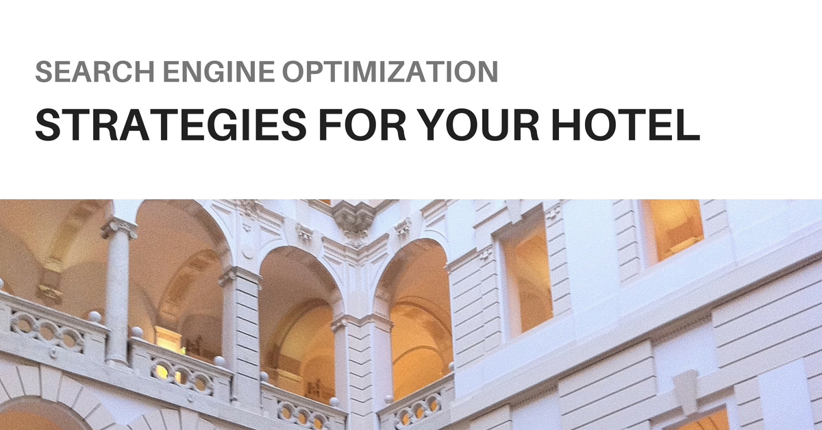 SEO Strategies For Hotels